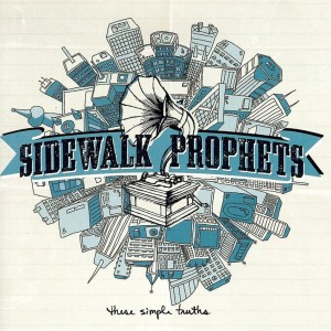 Sidewalk Prophets, These Simple Truths, cover